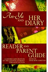 An-Ya and Her Diary:Reader & Parent Guide (The An-Ya Project)