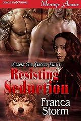 Resisting Seduction [Kindred Call: Sanctum Falls 3] (Siren Publishing Menage Amour) Kindle Edition