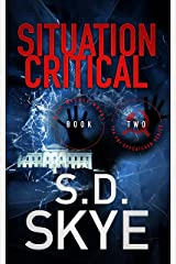 Situation Critical: (A J.J. McCall Novel) Kindle Edition