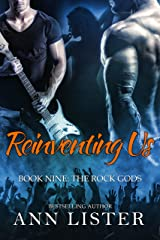 Reinventing Us (The Rock Gods Book 9) Kindle Edition