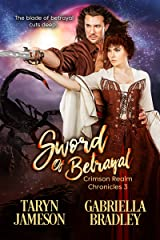 Sword of Betrayal (Crimson Realm Chronicles Book 3) Kindle Edition