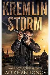 Kremlin Storm (Sokolov Book 4) Kindle Edition