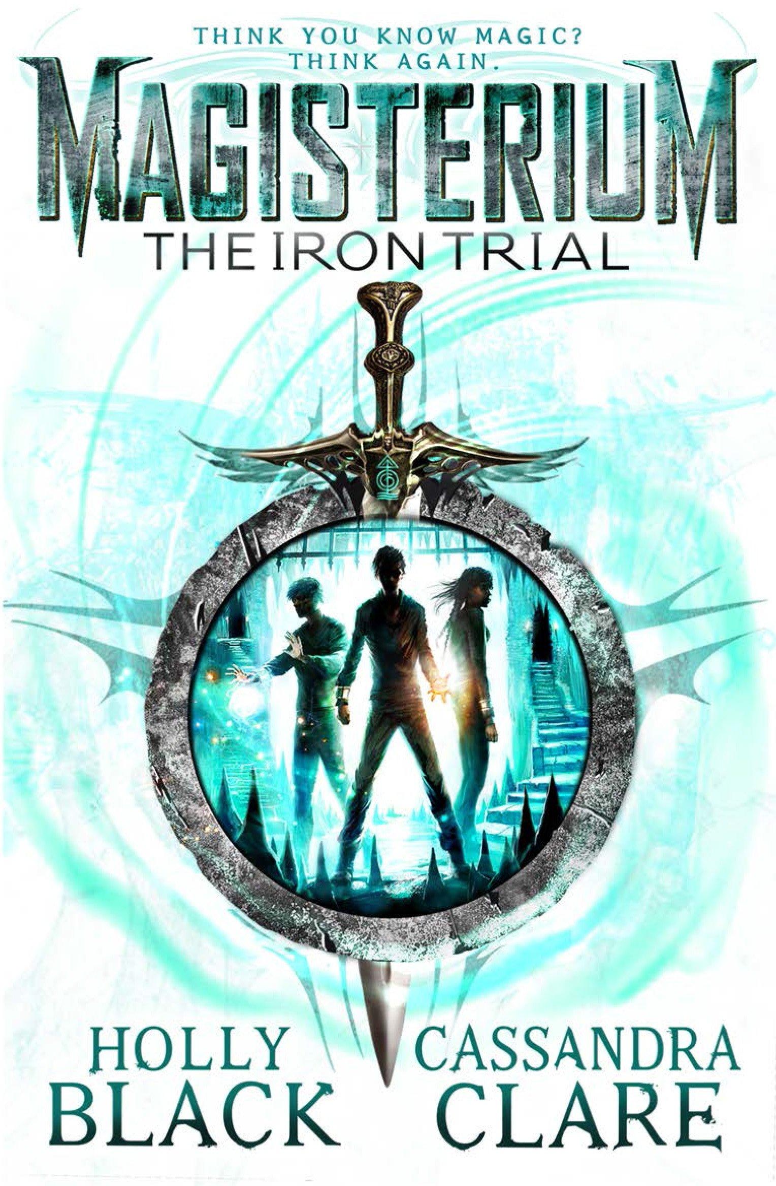 Buy Magisterium: The Iron Trial (The Magisterium) Book Online at Low Prices  in India | Magisterium: The Iron Trial (The Magisterium) Reviews & Ratings  - Amazon.in