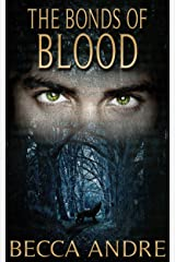 The Bonds of Blood (The Final Formula Series, Book 4.5) Kindle Edition