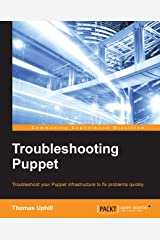 Troubleshooting Puppet Kindle Edition
