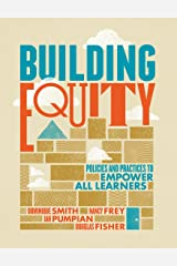 Building Equity: Policies and Practices to Empower All Learners Kindle Edition