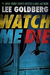Watch Me Die Kindle Edition