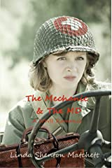 The Mechanic & The MD: A Christian WWII Romance (Sisters in Service Book 2) Kindle Edition
