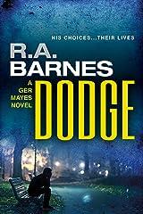 Dodge (The Ger Mayes Crime Novels Book 2) Kindle Edition