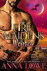 Fire Maidens: Venice (Billionaires & Bodyguards Book 7) Kindle Edition