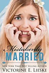 Mistakenly Married (The Married Series Book 3) Kindle Edition
