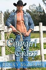 Cowgirl Crazy (Cowboy Way Book 3) Kindle Edition