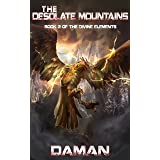The Desolate Mountains (The Divine Elements Book 2)
