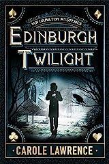 Edinburgh Twilight (Ian Hamilton Mysteries Book 1) Kindle Edition