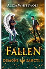 Fallen: An Urban Fantasy Series (Demoni Sancti Book 1) Kindle Edition
