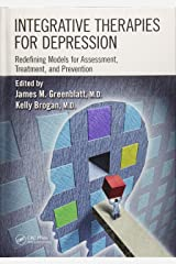 Integrative Therapies for Depression: Redefining Models for Assessment, Treatment and Prevention Hardcover