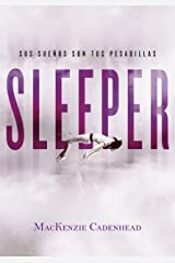 Sleeper: Sus sueños son tus pesadillas (Spanish Edition) Kindle Edition