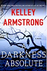 A Darkness Absolute: A Rockton Novel (Casey Duncan Novels Book 2) Kindle Edition