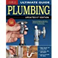 Ultimate Guide: Plumbing, Updated 5th Edition (Creative Homeowner) Beginner-Friendly Step-by-Step Projects, Comprehensive How