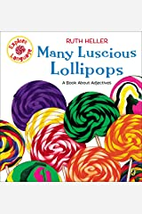 Many Luscious Lollipops: A Book About Adjectives (Explore!) Paperback