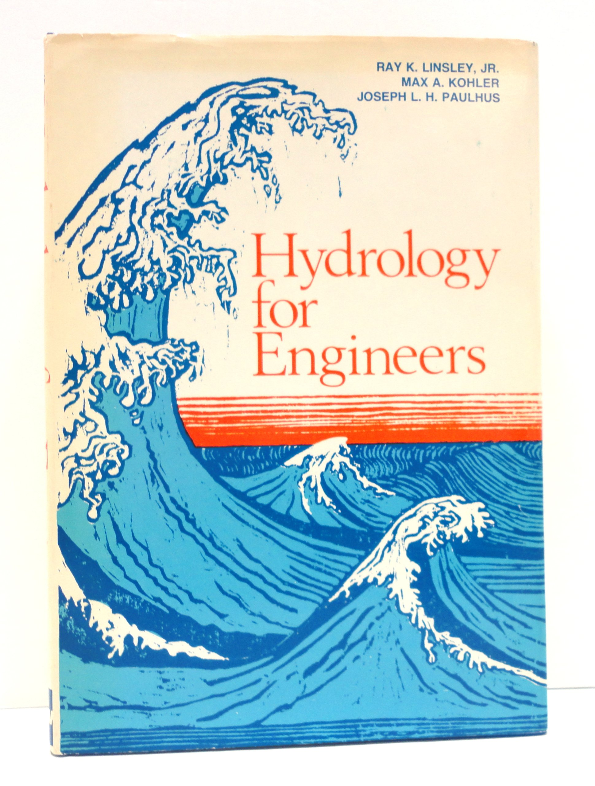 Buy Hydrology for Engineers (McGraw-Hill Series in Water Resources and  Environmental Engineering) Book Online at Low Prices in India | Hydrology  for Engineers (McGraw-Hill Series in Water Resources and Environmental  Engineering) Reviews
