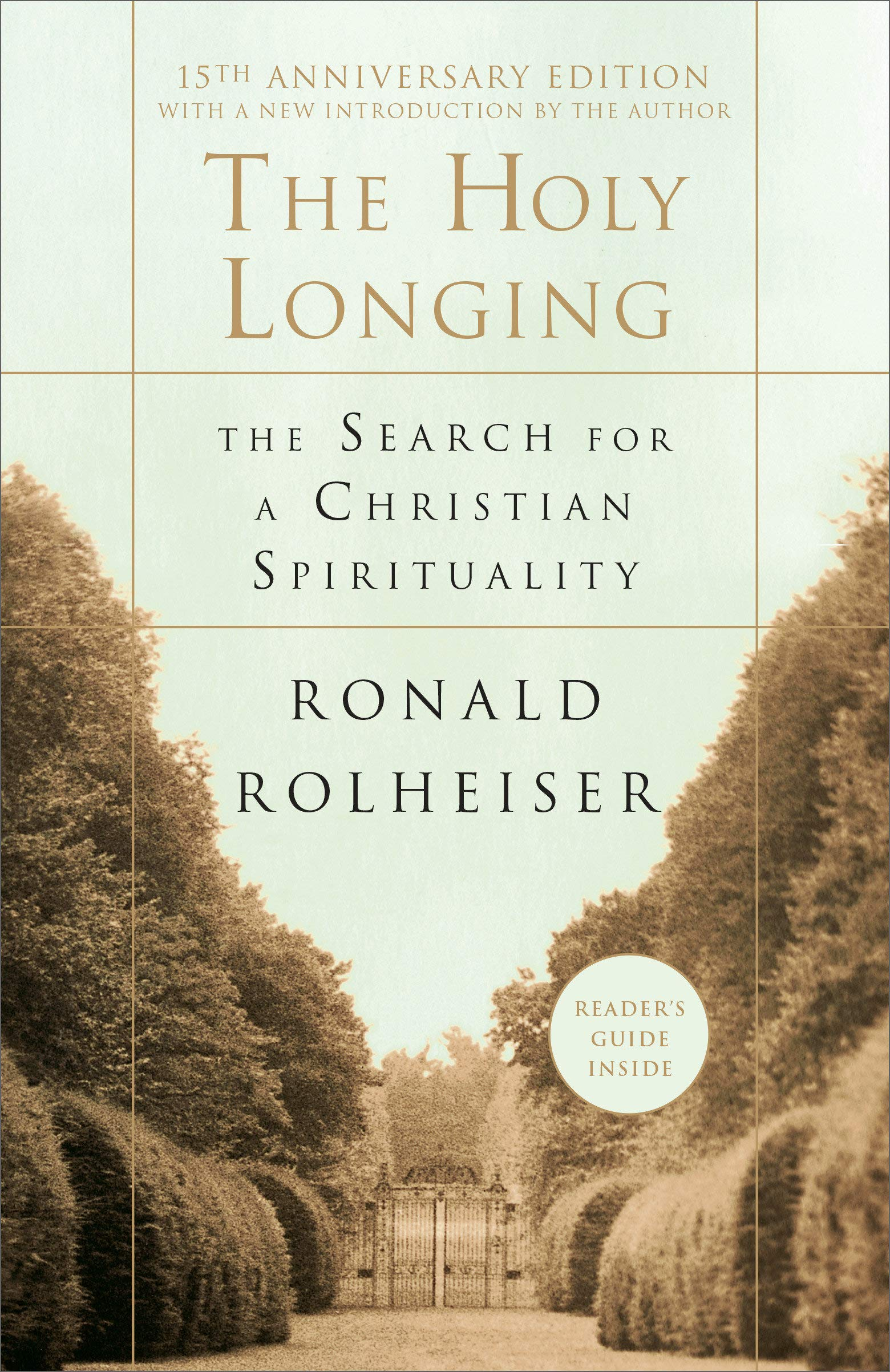 HOLY LONGING 15TH ANNIV/E: The Search for a Christian ...
