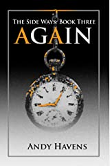 Again (The Side Ways Book 3) Kindle Edition