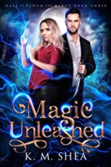 Magic Unleashed (Hall of Blood and Mercy Book 3) Kindle Edition