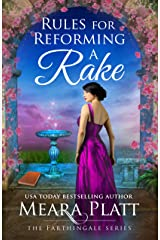 Rules for Reforming a Rake (The Farthingale Series Book 3) Kindle Edition