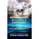 National Park Mysteries & Disappearances: The Great Smoky Mountains National Park