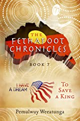 The Fethafoot Chronicles: To Save a King Kindle Edition