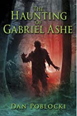 The Haunting of Gabriel Ashe Kindle Edition