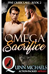 MPREG | Omega Sacrifice (Pine Creek Lake Den (Alpha Omega M/M Gay Mpreg Romance) Book 2) Kindle Edition