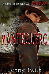 Mantequero: Español (Spanish Edition) Kindle Edition