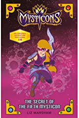 Mysticons: The Secret of the Fifth Mysticon Kindle Edition