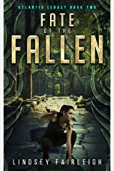 Fate of the Fallen (Atlantis Legacy Book 2) Kindle Edition