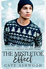 The Mistletoe Effect Kindle Edition