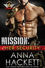 Mission: Her Security (Team 52 Book 3) Kindle Edition