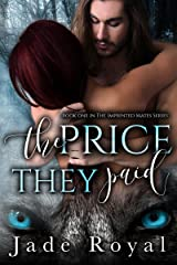 The Price They Paid: Imprinted Mates Series Kindle Edition