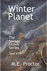 Winter Planet: The Savage Crown Series Book 4 Kindle Edition