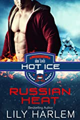 Russian Heat: Hockey Sports Romance (Standalone Read) (Hot Ice Book 7) Kindle Edition