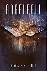 Angelfall (Penryn & the End of Days Book 1) Kindle Edition