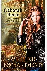 Veiled Enchantments (Veiled Magic Book 3) Kindle Edition