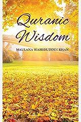 Quranic Wisdom Kindle Edition
