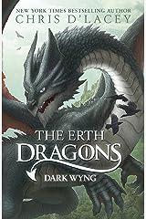 Dark Wyng: Book 2 (The Erth Dragons) (English Edition) eBook Kindle