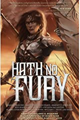 Hath No Fury (An Outland Entertainment Antholoyg) Kindle Edition