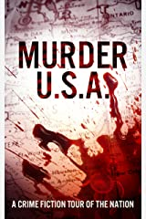 Murder USA: A Crime Fiction Tour of the Nation Kindle Edition