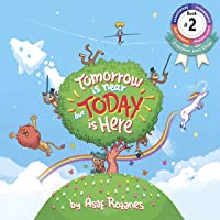Tomorrow Is Near But Today Is Here: (Children's books about Anxiety/Sleep disorders...