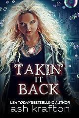 Takin' It Back Kindle Edition