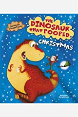 The Dinosaur That Pooped Christmas! Board book